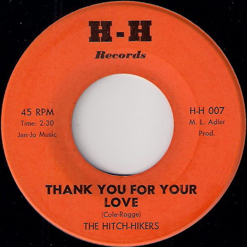 The Hitch-Hikers - Thank You For Your Love, H-H Records 45