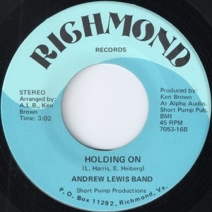 Andrew Lewis Band - Holding On, Richmond 45