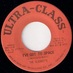 The Classetts - I've Got To Space, Ultra-Class 45