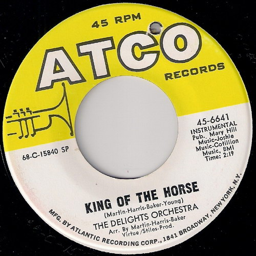 Delights Orchestra - King Of The Horse, Atco 45