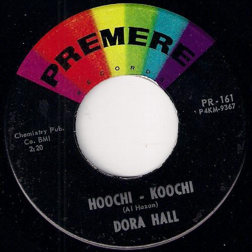 Dora Hall - Hoochi - Koochi, Premere 45