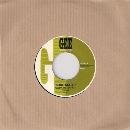 Soul Sugar - East Of The River, Gee Recordings 45