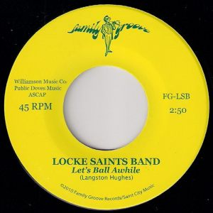 Locke Saints Band - Let's Ball Awhile, Family Groove 45