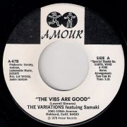 The Variations featuring Samaki - The Vibes Are Good, Amour 45