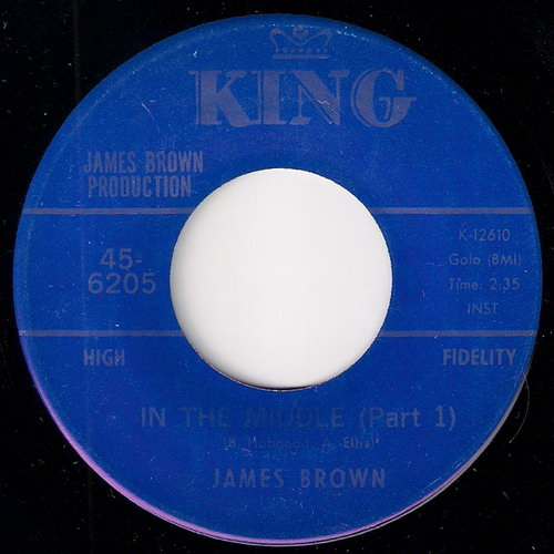 James Brown - In The Middle (Part 1), King 45