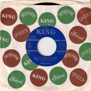 James Brown - Say It Loud - I'm Black And I'm Proud Part 1, King 45 in CS
