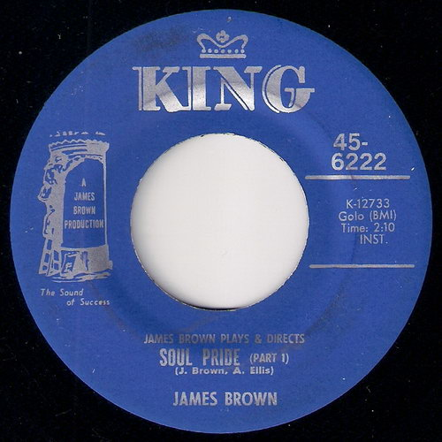 James Brown - Soul Pride Part 1, King 45