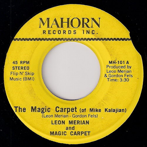Leon Merian And Magic Carpet - The Magic Carpet (Of Mike Kalajian), Mahorn 45