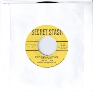 The Valdons - Stop Wait A Minute Girl, Secret Stash 45