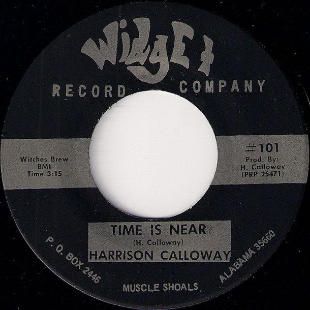 Harrison Calloway - Time Is Near 7 inch single