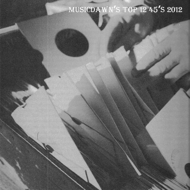 VA - Musicdawn's Top 12 45's 2012 Mix Cover Art