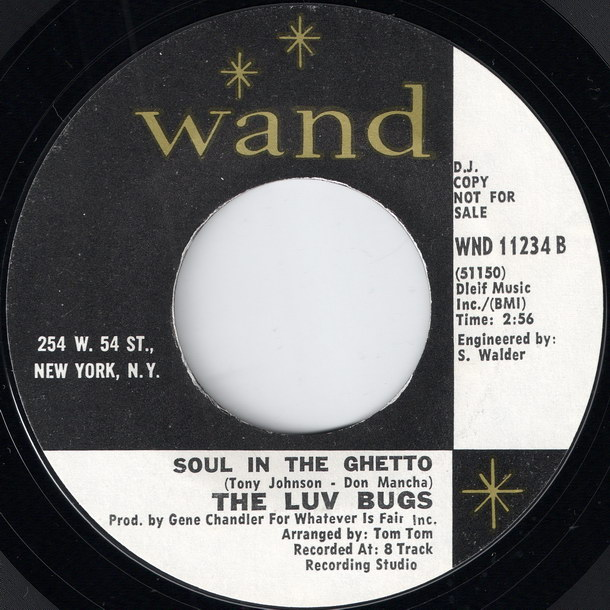 The Luv Bugs - Soul In The Ghetto [Wand]