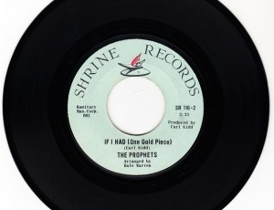 The Prophets - If I Had (one Gold Piece) [Shrine]