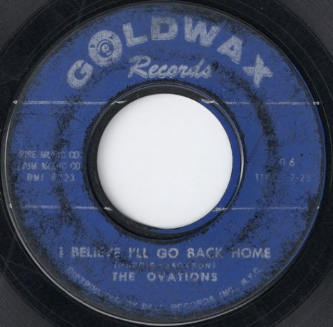 "The Ovations – I Believe I'll Go Back Home / Qualifications (Goldwax) [7""] '1966"