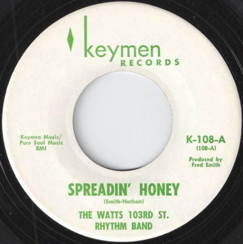 The Watts 103rd St Rhythm Band - Spreadin' Honey (Keymen k-108 Label Scan)