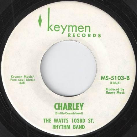 The Watts 103rd St Rhythm Band - Charley (Keymen K-108 45)