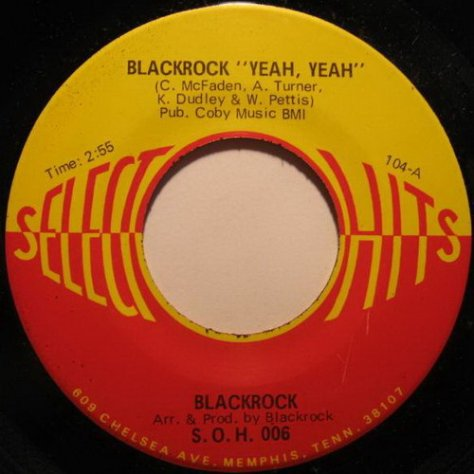 Blackrock - Yeah, Yeah (Select-O-Hits) 45 Label