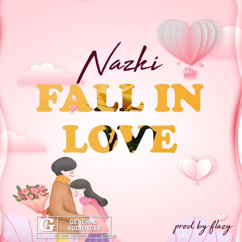 Music : Nazki Fall In Love