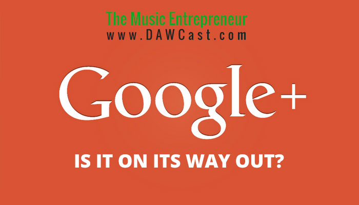 Is Google+ On Its Way Out?