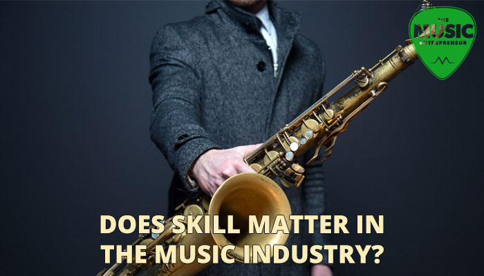 Does Skill Matter in the Music Industry?