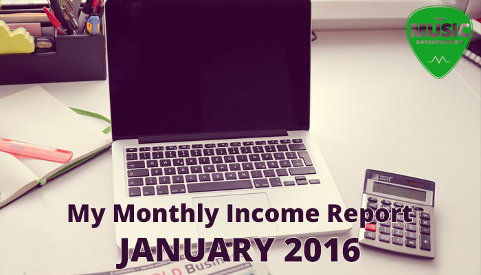 My January 2016 Monthly Income Report