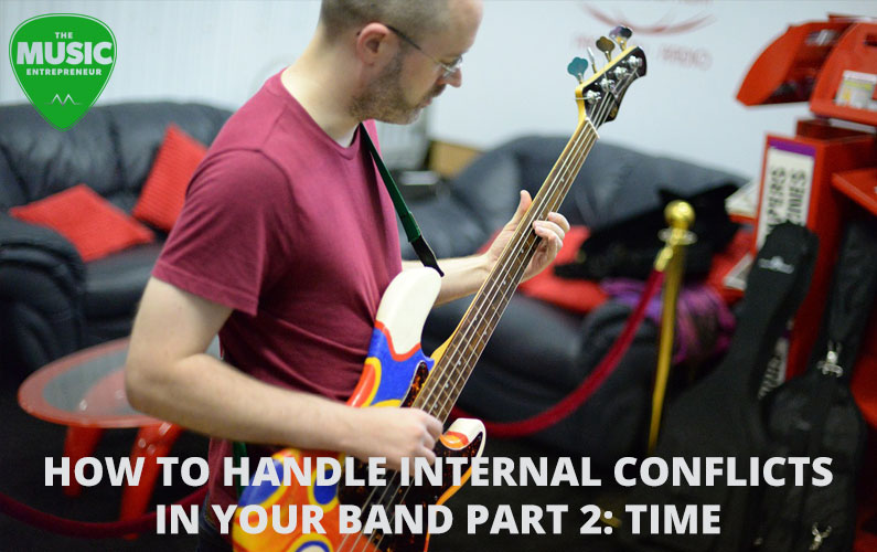How to Handle Internal Conflicts in Your Band Part 2: Time