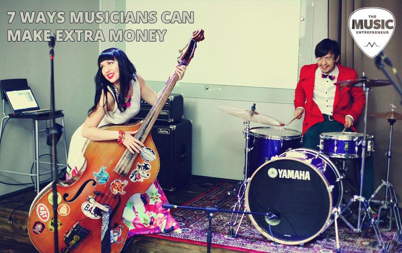 7 Ways Musicians Can Make Extra Money