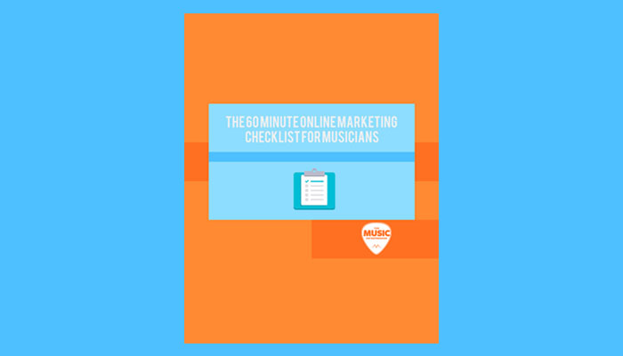 The 60 Minute Online Marketing Checklist for Musicians