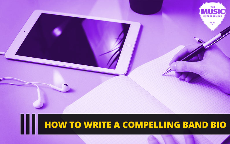 How to Write a Compelling Band Bio [INFOGRAPHIC]