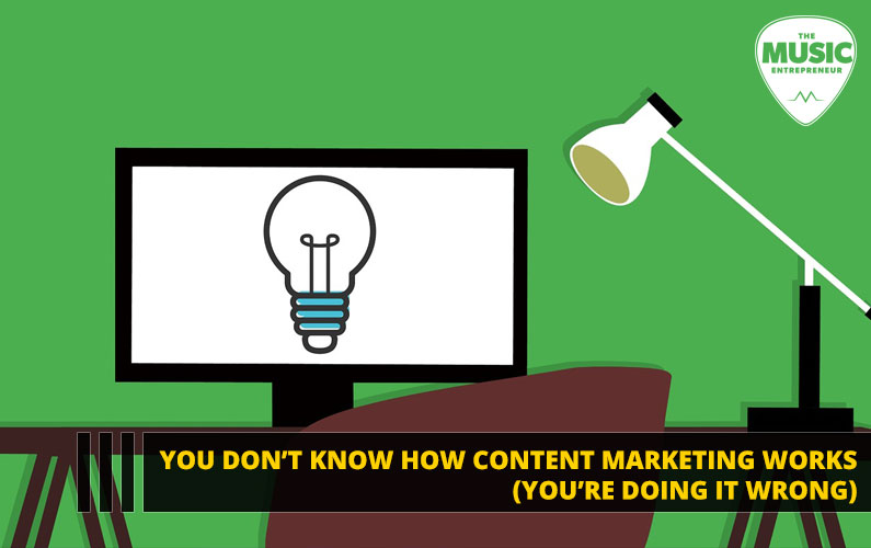 095 – You Don't Know How Content Marketing Works (You're Doing It Wrong)