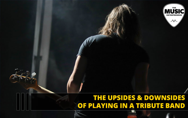 102 – The Upsides & Downsides of Playing in a Tribute Band