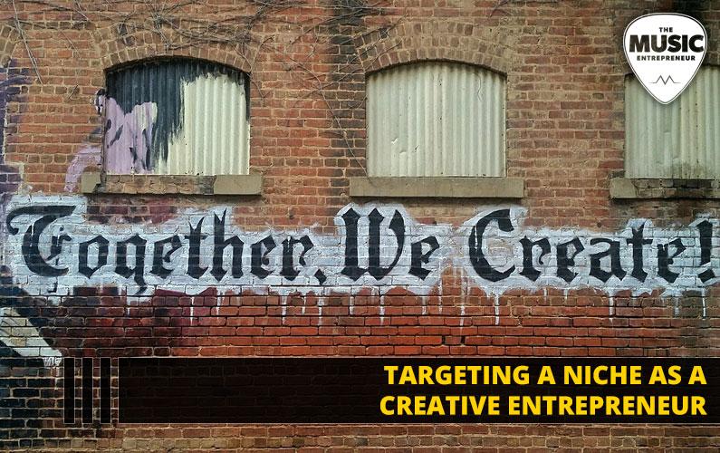 Targeting a Niche as a Creative Entrepreneur