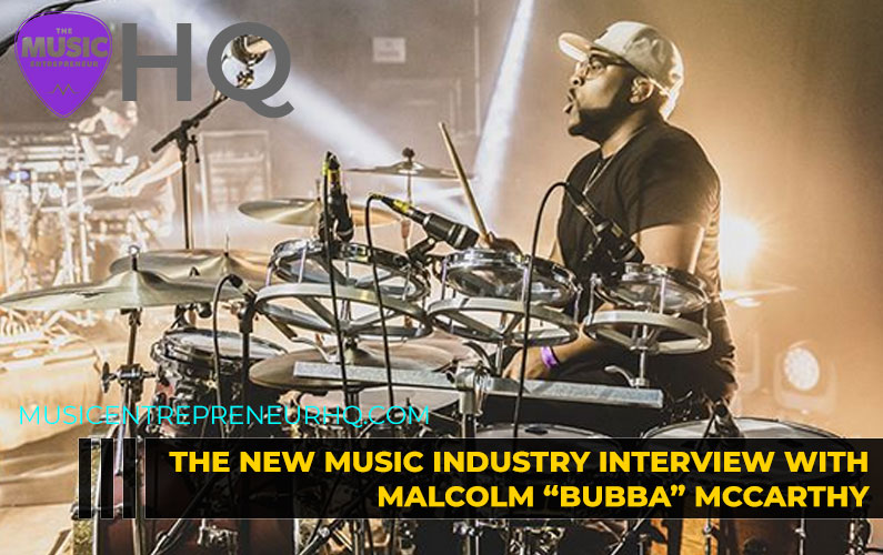 """145 – Becoming a Full-Time Musician – with Producer, Singer-Songwriter Malcom """"Bubba"""" McCarthy"""