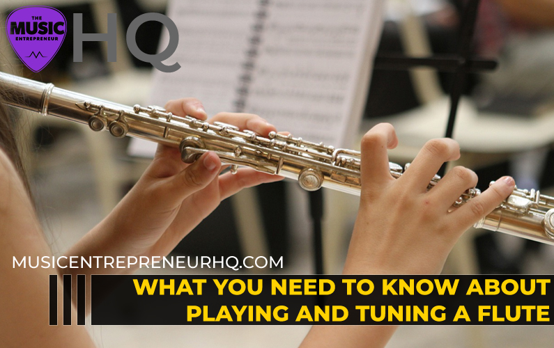 Tuning and Playing a Flute