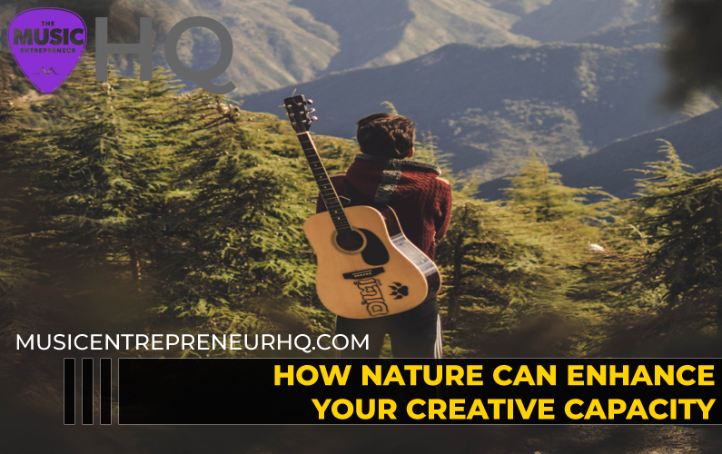 How Nature Can Enhance Your Creative Capacity