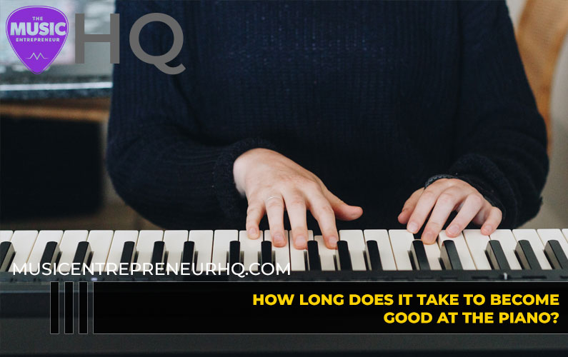 How Long Does it Take to Become Good at the Piano?