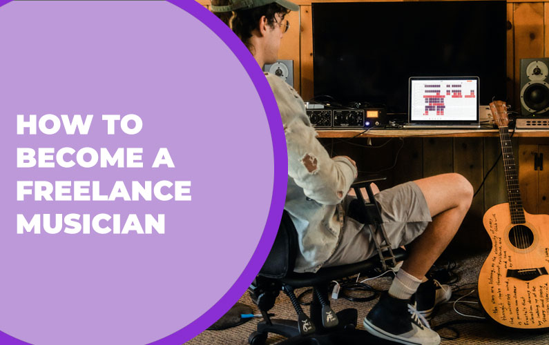 How to Become a Freelance Musician