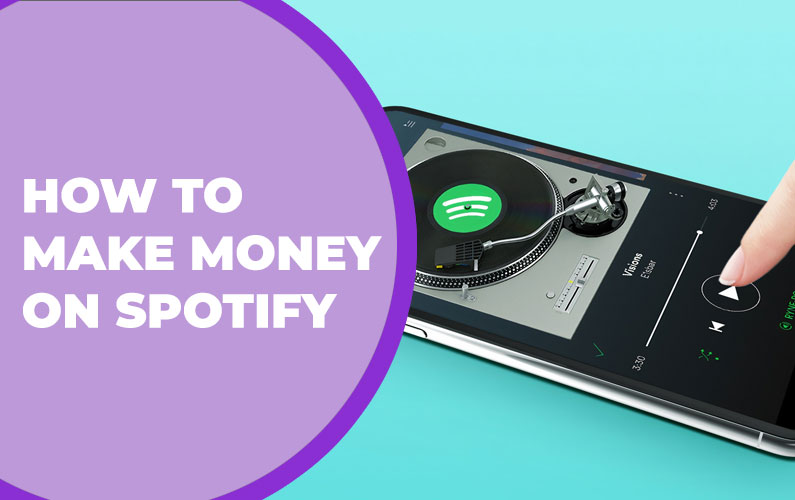 How to Make Money on Spotify