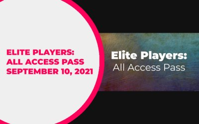 Elite Players: All Access Pass Update – September 10, 2021