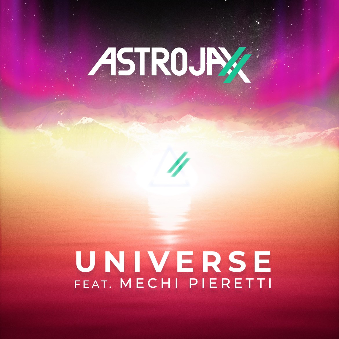 BURGEONING PHENOM ASTROJAXX TEAMS UP WITH ARGENTINIAN SPOTIFY SENSATION MECHI PIERETTI IN  'UNIVERSE'