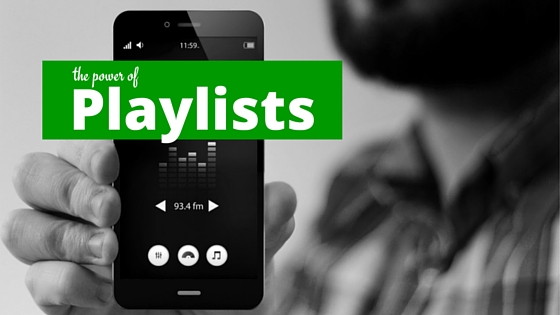 The Power of Playlists & How to Get Featured as a Musician