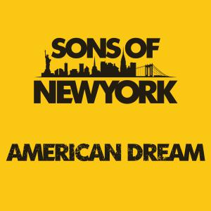 Sons of New York – New Album American Dream