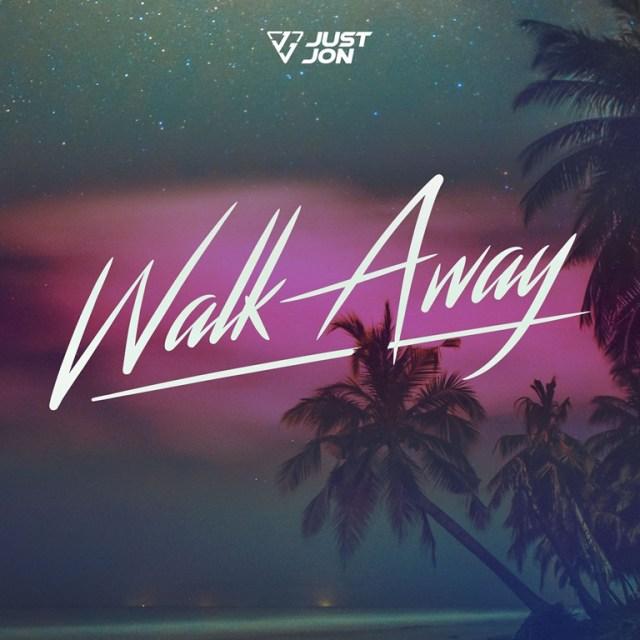 Just Jon drops infectious new single 'Walk Away'