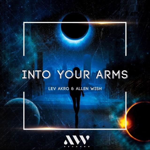 Production Duo Lev Akro and Allen Wish Return with Blissed-Out Summer Anthem 'Into Your Arms'