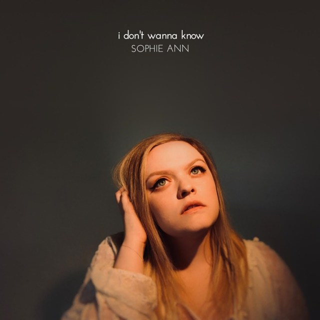 "LA singer-songwriter Sophie Ann is back with a haunting ballad, ""I Don't Want Know."""