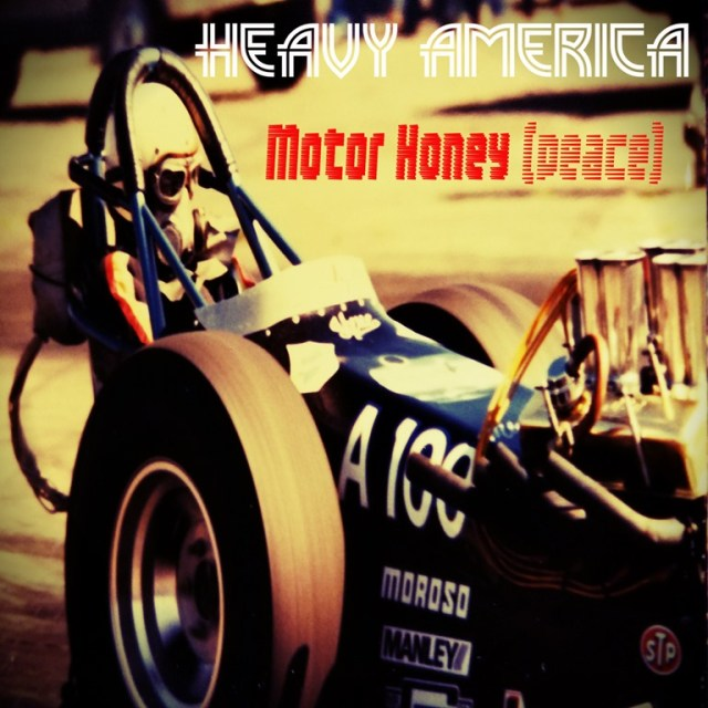 'Heavy AmericA' drop 'Motor Honey (Peace)'