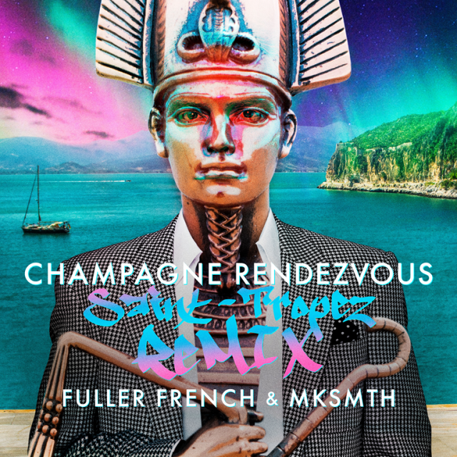 Perfect for the festive party season, 'Fuller French & Mksmth' drop the irresistable 'Champagne Rendezvous Saint Tropez Remix'