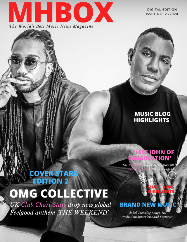 COVER STARS 'OMG Collective' are back after Top 30 Chart success. Every Friday! It's that time of the week again. Time to put on 'OMG COLLECTIVE' and start 'The Weekend'