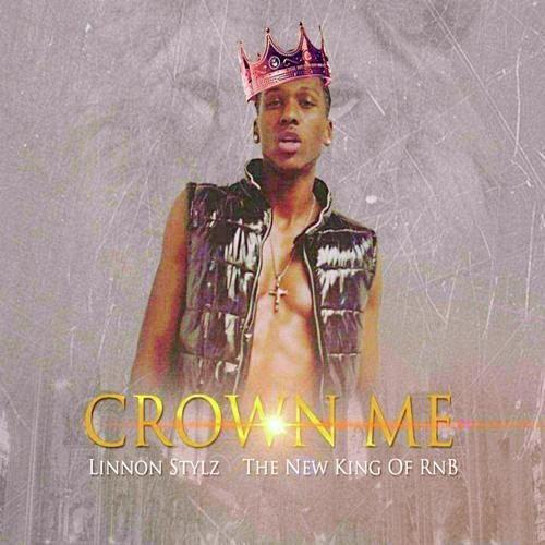 MHBOX NEW KINGS OF R&B 2020: 'Linnon Stylz' presents new single 'Crown Me' (The New King of R'n'B)