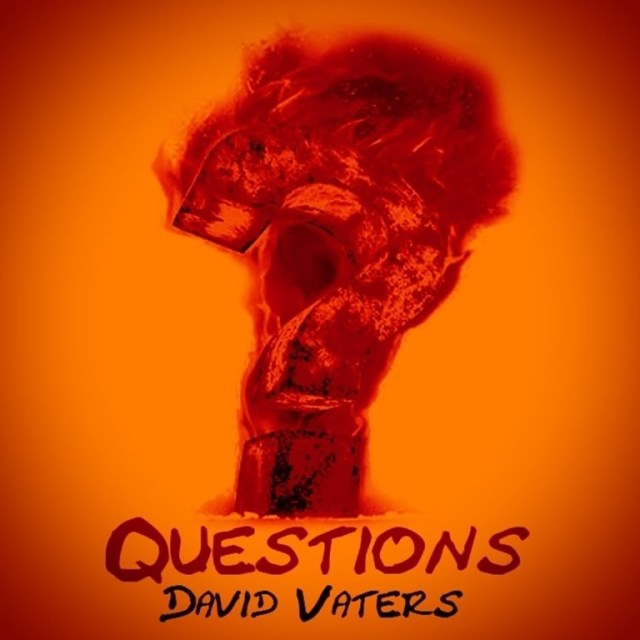 MHBOX LOCKDOWN COUNTRY ROCK EXPLOSION: Accomplished songwriter and country rock artist 'David Vaters' asks 'Questions' on his catchy, melodic and full of attitude new single